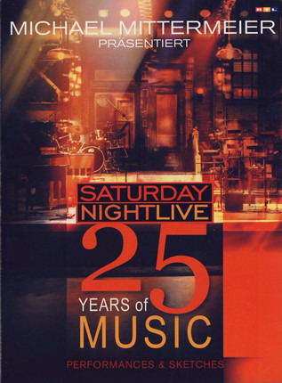 #<Artist:0x00007fcee394d108> - Michael Mittermeier Präsentiert: Saturday Night Live - 25 Years Of Music