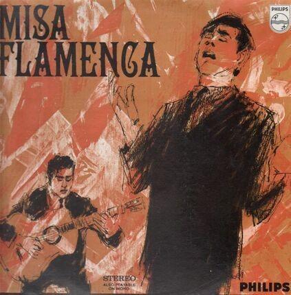 #<Artist:0x00007f412e999d20> - Misa Flamenca · Misa Mozárabe