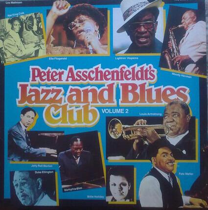 #<Artist:0x00007f1a5f757f80> - Peter Asschenfeldt's Jazz And Blues Club Volume 2