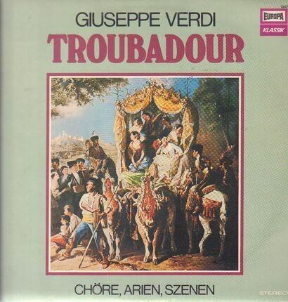 #<Artist:0x00007fcec8221278> - Troubadour- Chöre, Arien, Szenen (Massini)