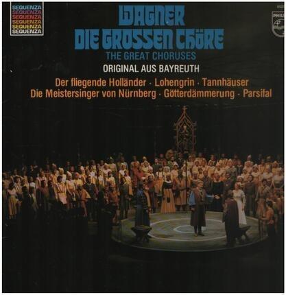 #<Artist:0x00007fce145bfec0> - Die Grossen Chöre = The Great Choruses (Original Aus Bayreuth)