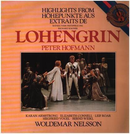 #<Artist:0x00007f60e2877ce8> - Lohengrin (Highlights) - Bayreuther Festspiele 1983