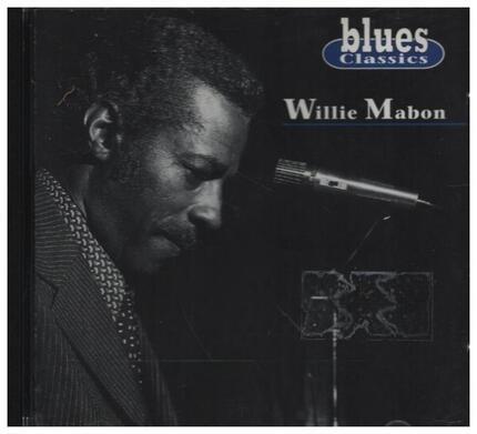 #<Artist:0x00007f6d4e079078> - Blues Classics Willie Mabon