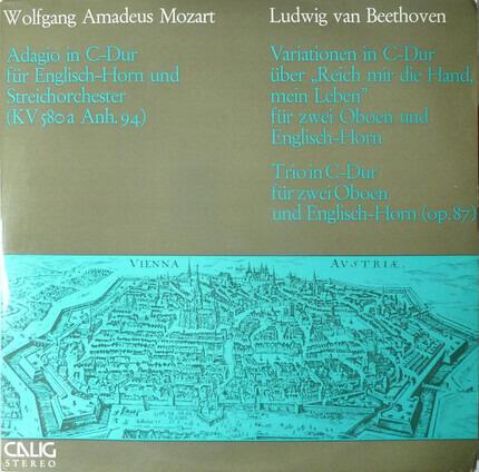 #<Artist:0x00007f91d81e3c98> - Adagio In C-Dur Für Englisch-Horn Und Streichorchester (KV 580a Anh. 94) / Variationen In C-Dur Übe
