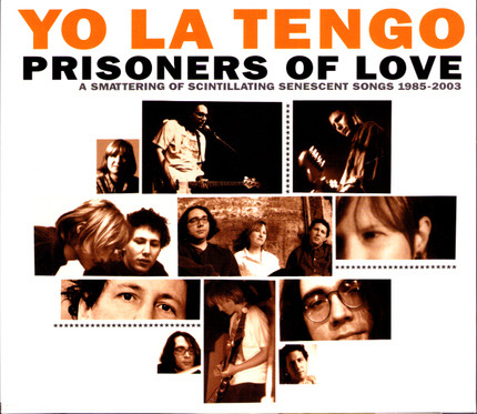 #<Artist:0x00007f920b529ed8> - Prisoners Of Love (A Smattering Of Scintillating Senescent Songs 1985-2003)