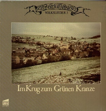 #<Artist:0x00007f412cf2f408> - Volkslieder 3 - Im Krug Zum Grünen Kranze