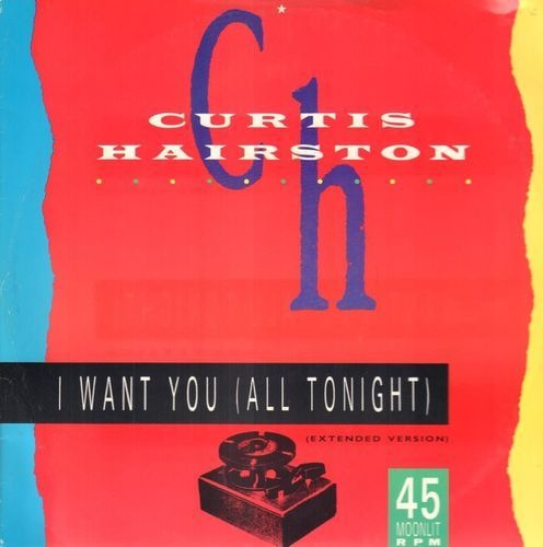 Curtis hairston i want you (all tonight) (extended version) 1