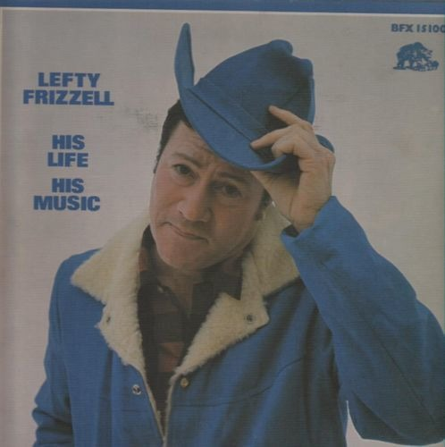 Lefty frizzell his life his music