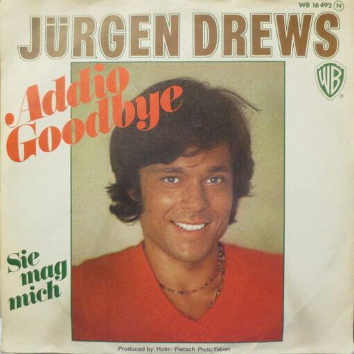 Addio Goodbye Jurgen Drews 7inch Recordsale
