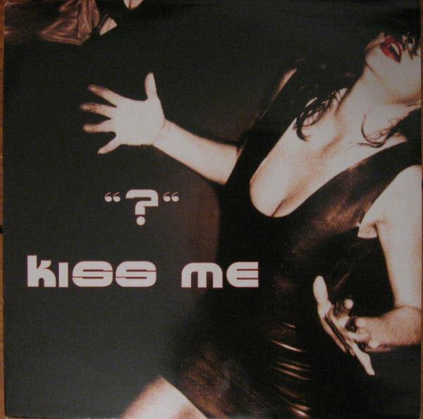 '?' - Kiss Me - 12 inch x 1