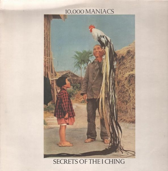 10,000 MANIACS - Secrets Of The I Ching - 33T