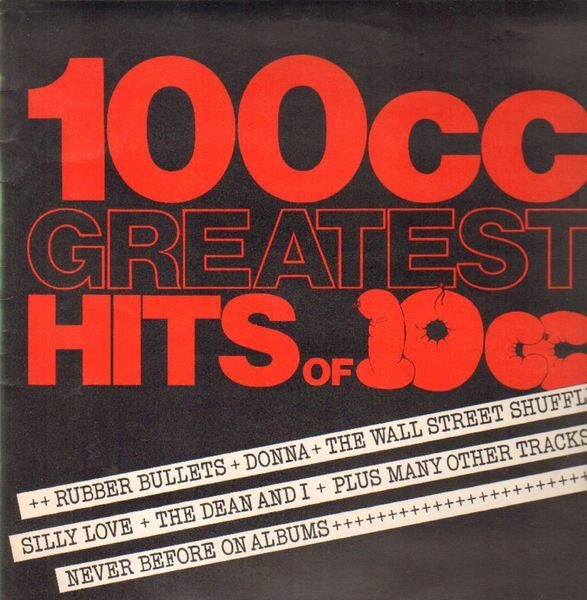 10cc 100cc Greatest Hits of 10cc