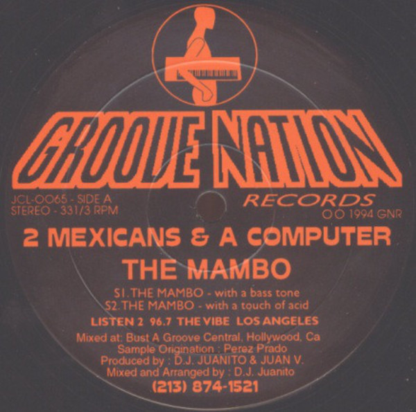 2 MEXICANS & A COMPUTER - The Mambo - 12 inch x 1