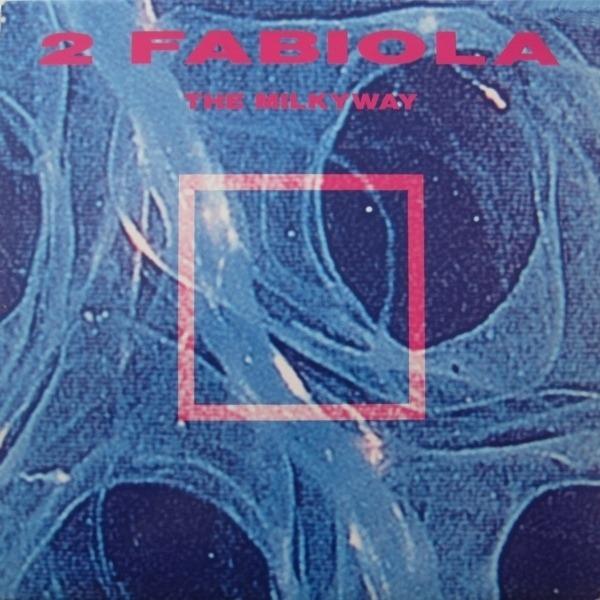 2 FABIOLA - The Milkyway - Maxi x 1