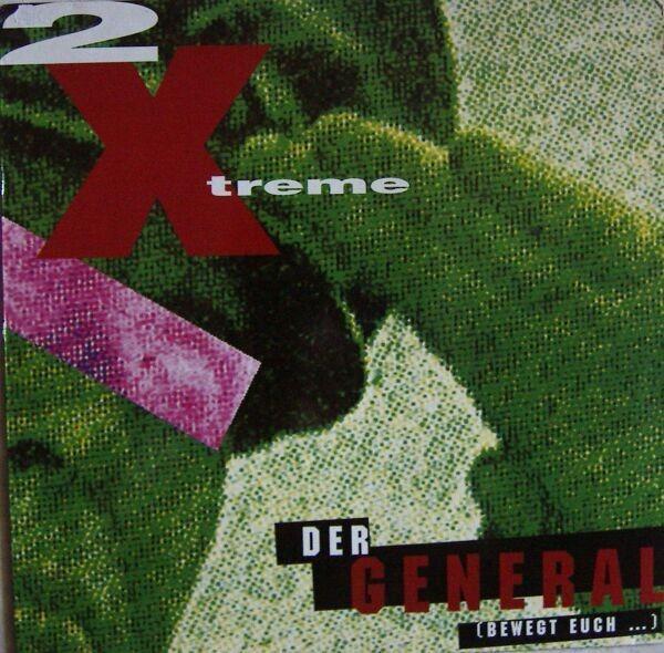 2 X-Treme Der General (Bewegt Euch ...)