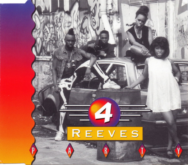 4 REEVES - Party - CD single
