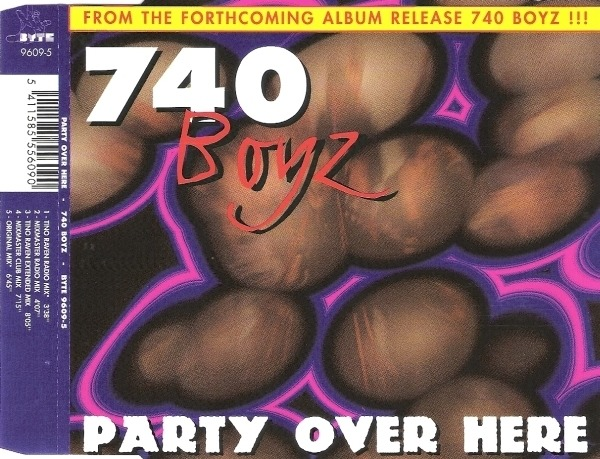 740 BOYZ - Party Over Here - CD single