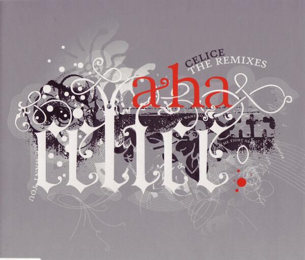 a-ha Celice: The Remixes