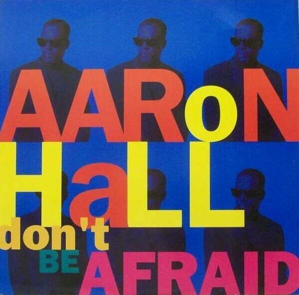Aaron Hall Don't Be Afraid