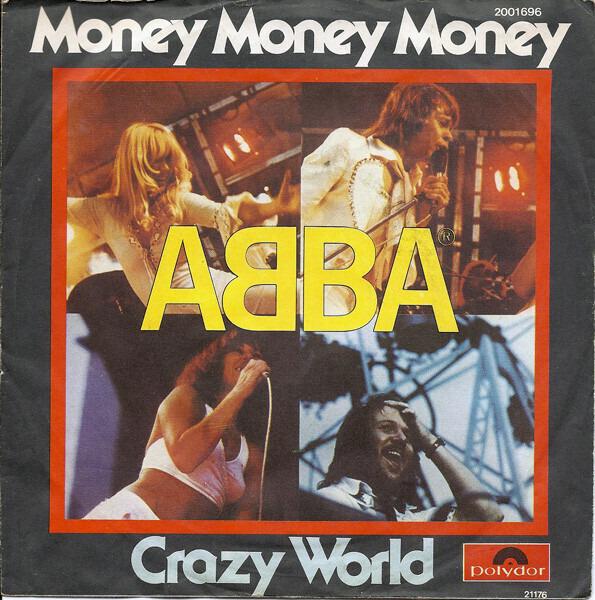 #<Artist:0x007f63f4342560> - Money, Money, Money / Crazy World