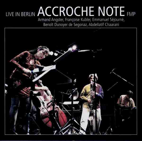 'ACCROCHE NOTE - Live In Berlin - CD