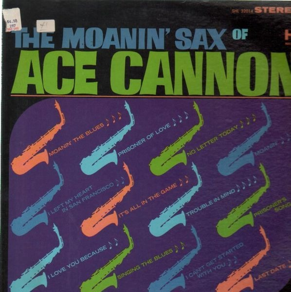 #<Artist:0x007f0b2a91f438> - The Moanin' Sax Of Ace Cannon