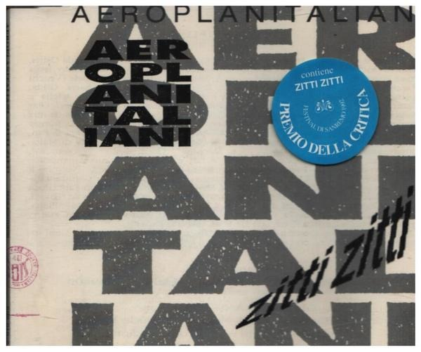 AEROPLANITALIANI - Zitti Zitti - CD single