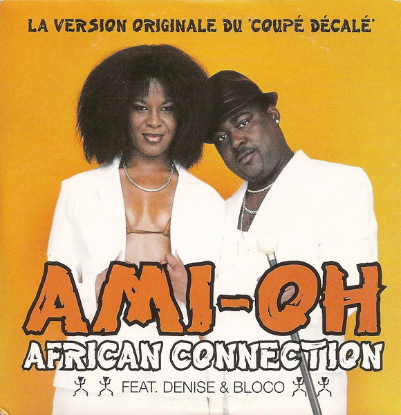 AFRICAN CONNECTION FEAT. DENISE SAURON & BLOCO - Ami-Oh (CARDBOARD SLEEVE) - CD single