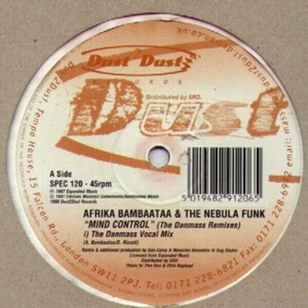 Afrika Bambaataa & The Nebula Funk Mind Control (The Danmass Remixes)