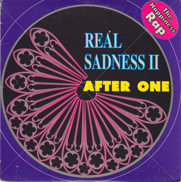 AFTER ONE - Real Sadness II (The Happiness Rap) (CARDBOARD SLEEVE) - CD single