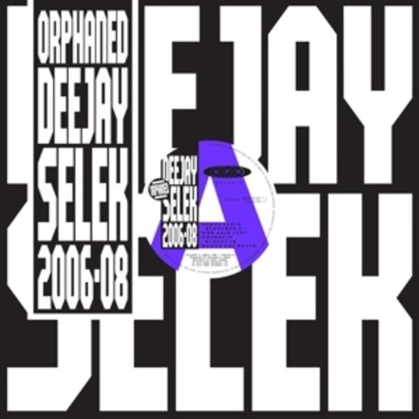 #<Artist:0x007fd6b9b2d328> - Orphaned Deejay Selek (2006-08) (lp+mp3)