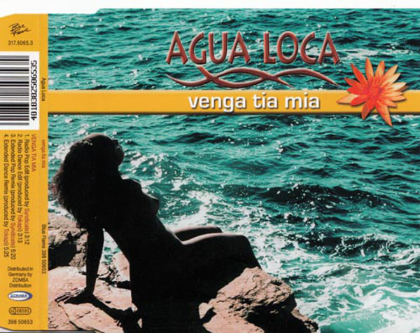 AGUA LOCA - Venga Tia Mia - CD single
