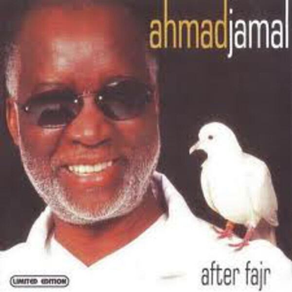 Ahmad Jamal After Fajr