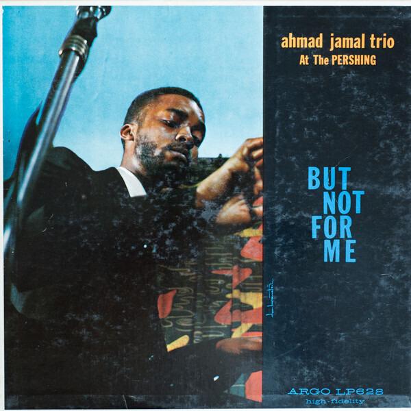 Ahmad Jamal Trio ahmad jamal at the pershing