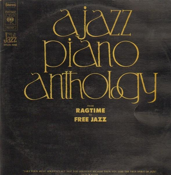 Ahmad Jamal, Red Garland, Bill Evans a.o. A Jazz Piano Anthology From Ragtime To Free Jazz
