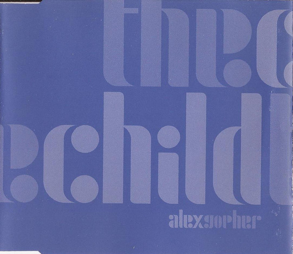 ALEX GOPHER - The Child - CD single