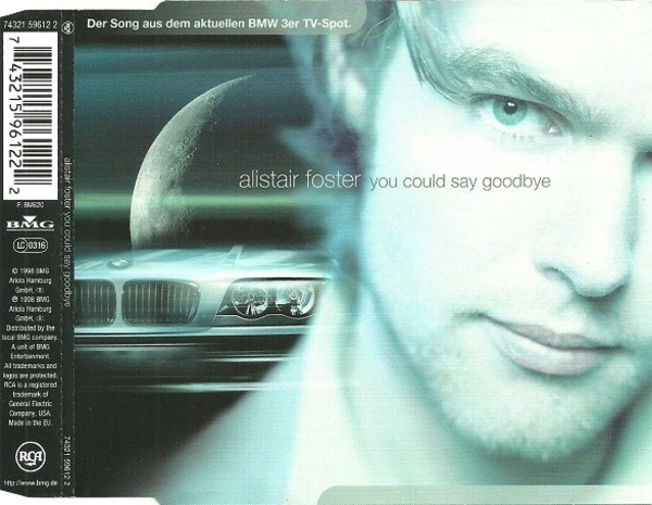 ALISTAIR FOSTER - You Could Say Goodbye - CD single