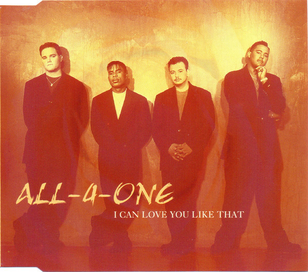 ALL-4-ONE - I Can Love You Like That - CD single