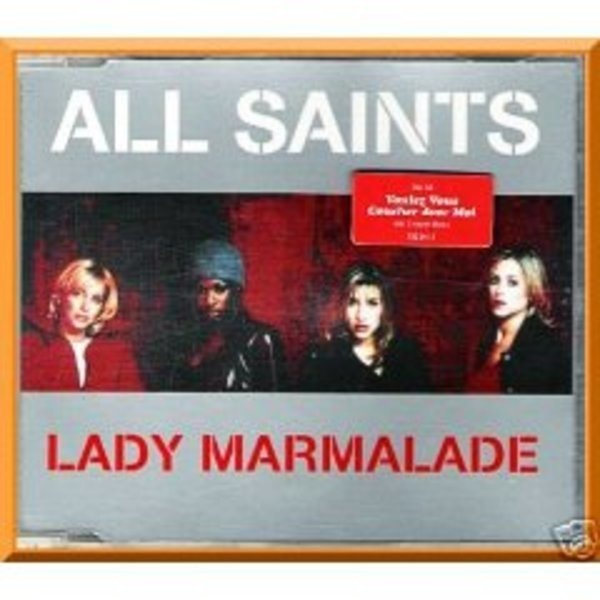 ALL SAINTS - Lady Marmalade - CD Maxi