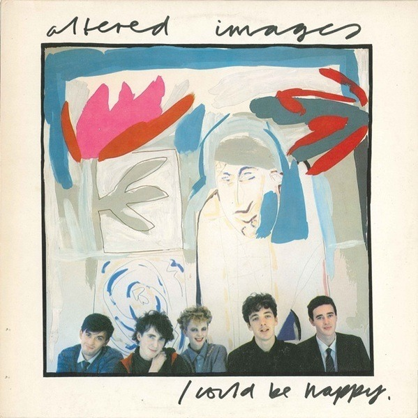 ALTERED IMAGES - I Could Be Happy - Maxi x 1