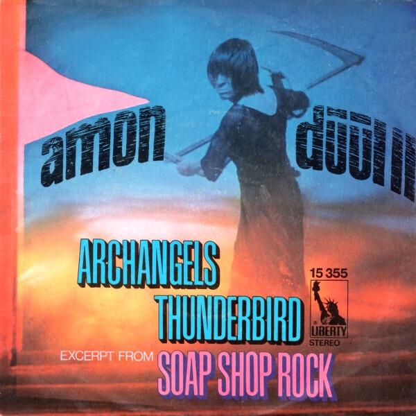 #<Artist:0x007f9eebb85510> - Archangels Thunderbird / (Excerpt From) Soap Shop Rock