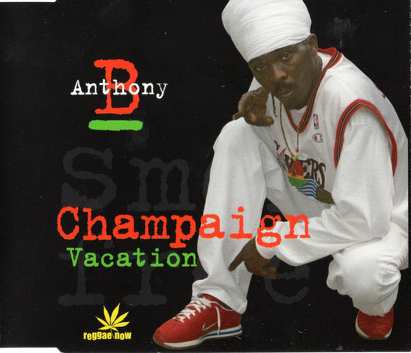 ANTHONY B - Champaign / Vacation - CD single