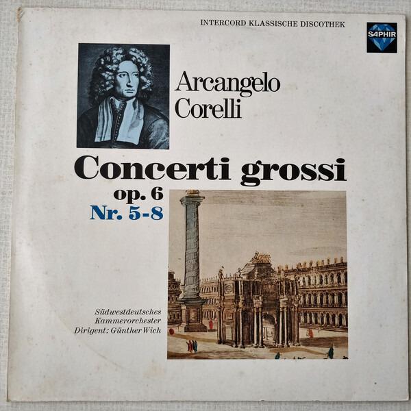 #<Artist:0x0000000006239de8> - Concerti Grossi Op. 6, Nr. 5-8