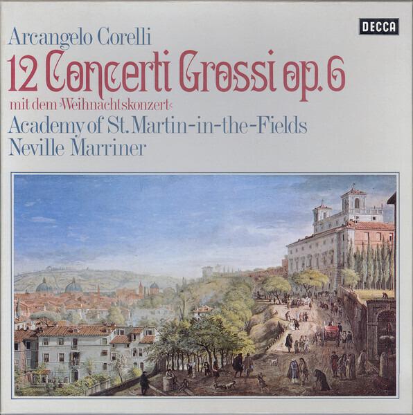 #<Artist:0x00007fcea666fbf8> - 12 Concerti Grossi Op. 6 (Mit Dem »Weihnachtskonzert«)