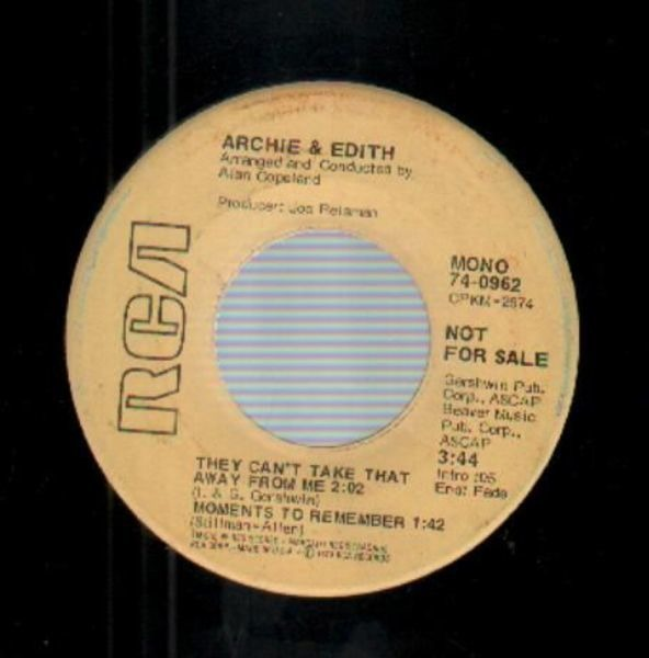 Archie & Edith They Can't Take That Away From Me (PROMO COPY)