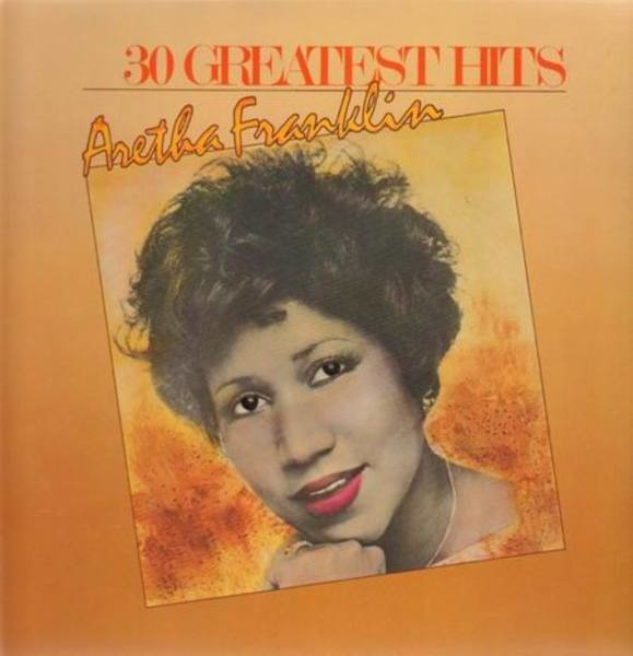 Aretha Franklin 30 Greatest Hits