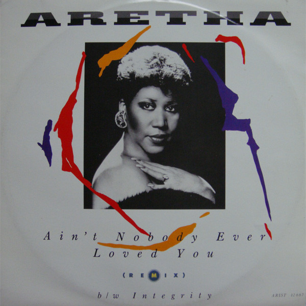 aretha franklin ain't nobody ever loved you (remix)