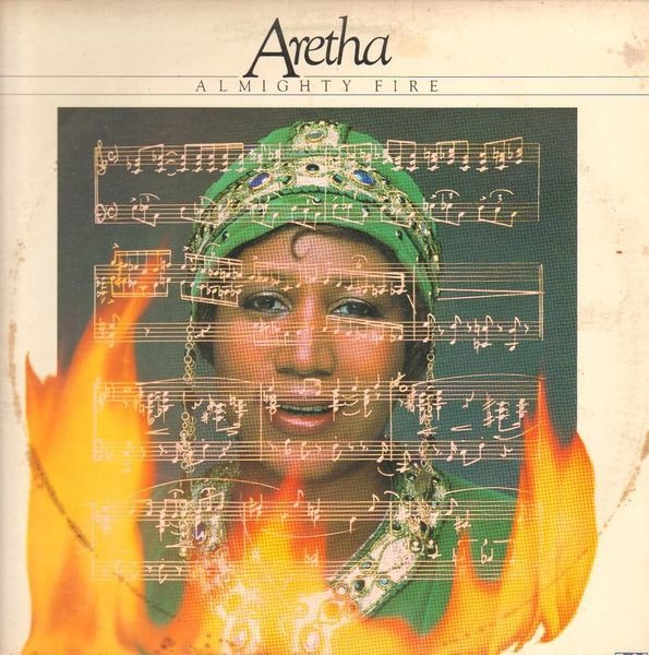 aretha franklin almighty fire (sp)