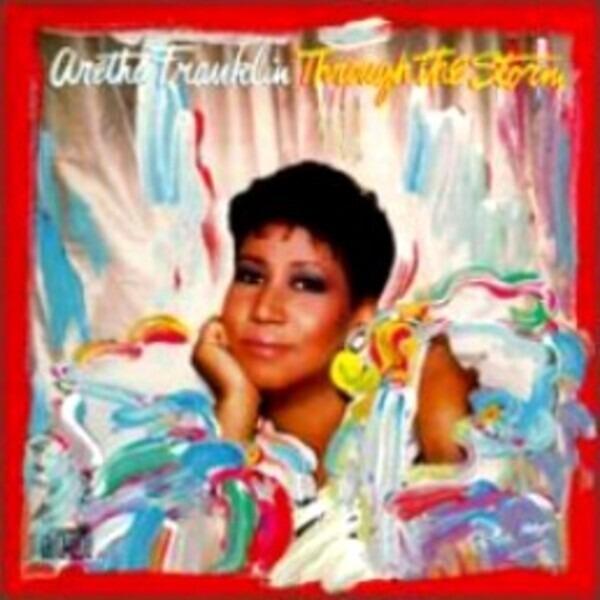 Aretha Franklin Through The Storm