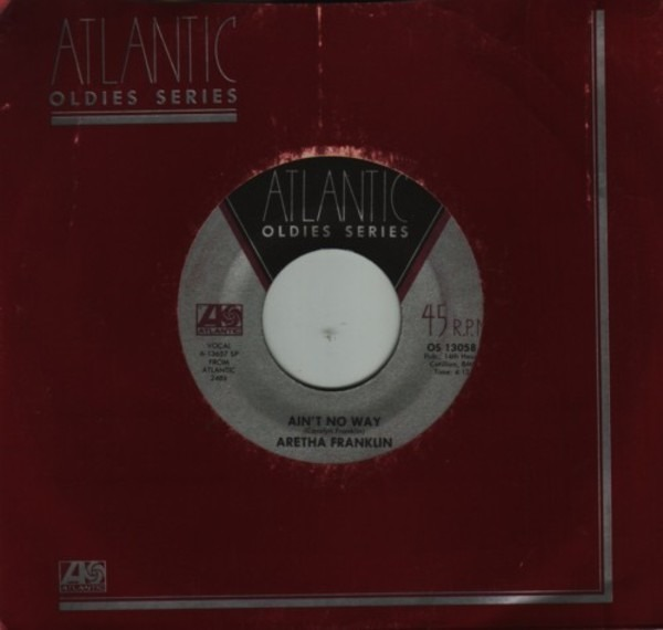 Aretha Franklin (Sweet Sweet Baby) Since You've Been Gone / Ain't No Way